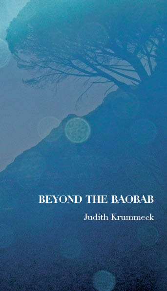 "Cover, ""Beyond the Baobab"" Photo courtesy of Judith Krummeck"